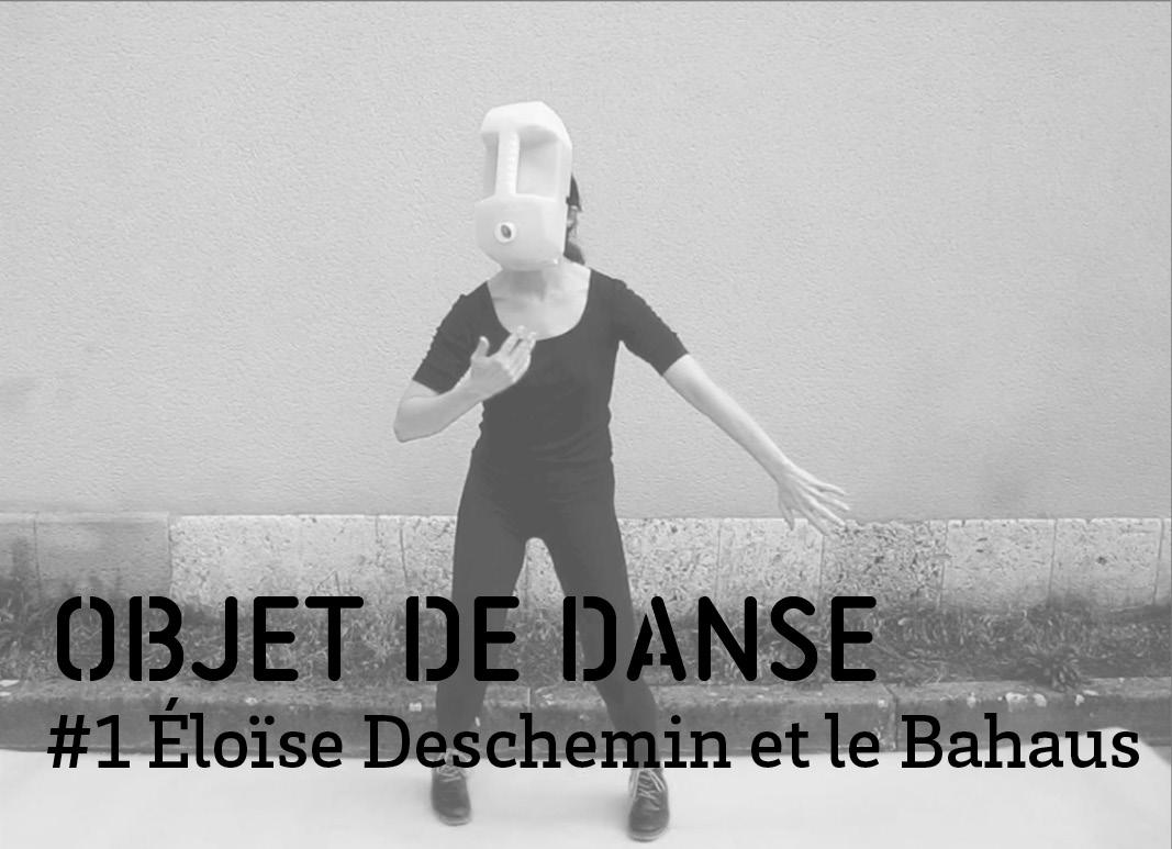 Objet de danse 1 - Eloise Deschemin et le Bahaus