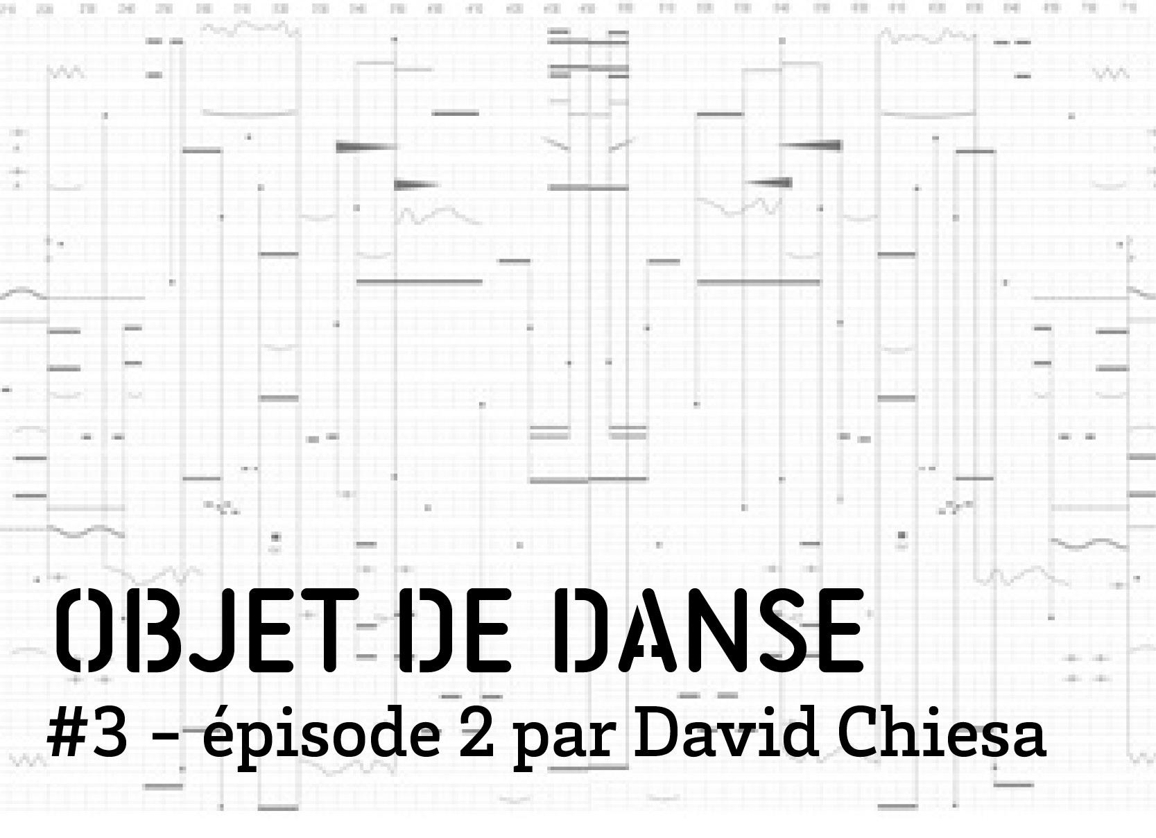 objet de dance3 episode 2 Canicule par David Chiesa